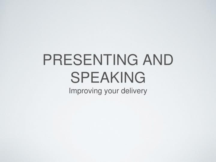 presenting and speaking n.