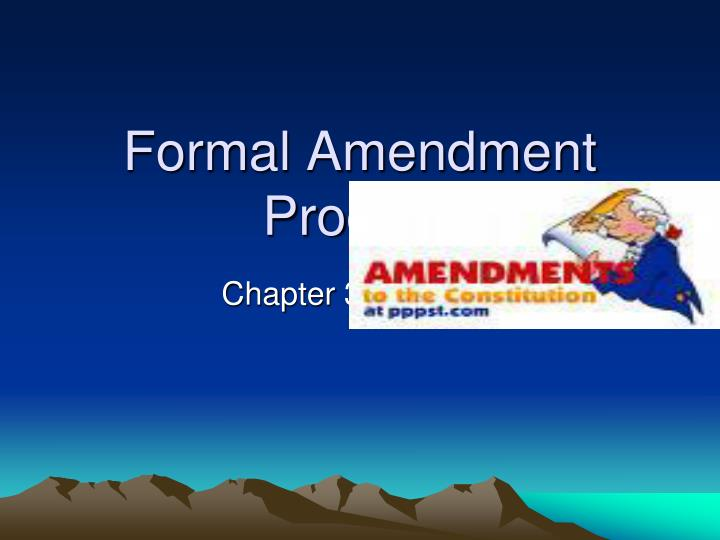 formal amendment process n.