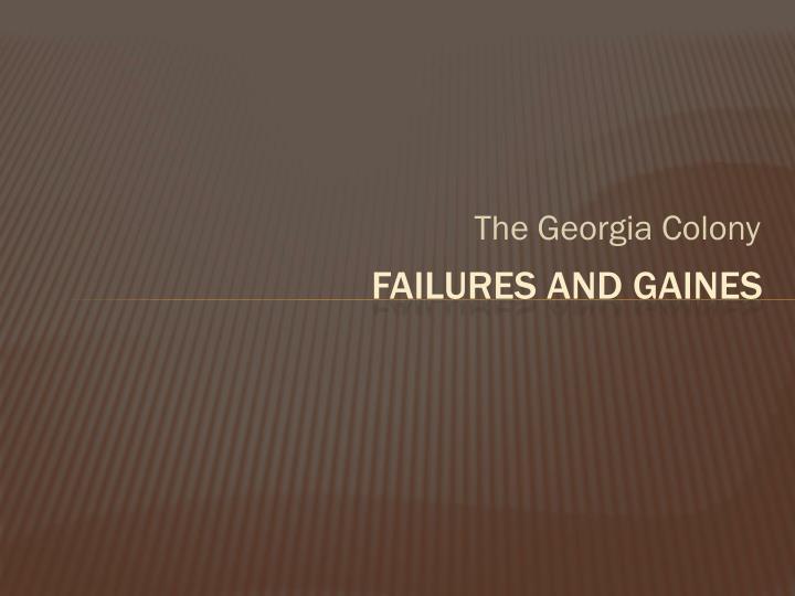 The Georgia Colony
