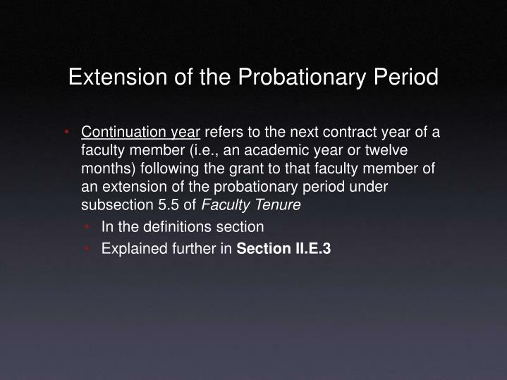Extension of the Probationary Period