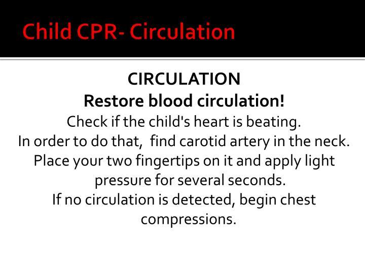 Child CPR- Circulation