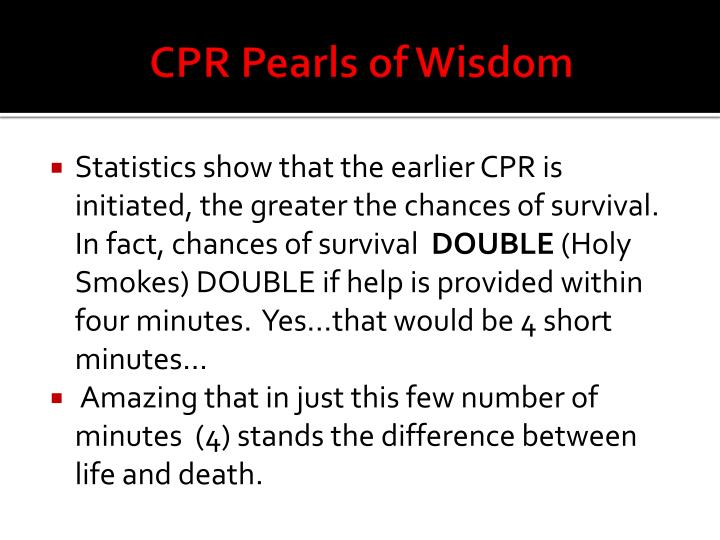 Cpr pearls of wisdom