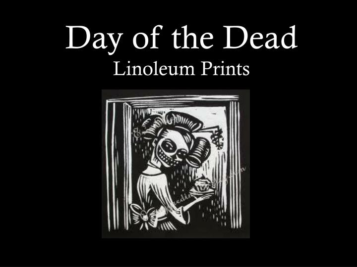 day of the dead linoleum prints n.