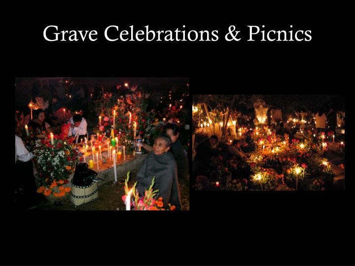 Grave Celebrations & Picnics