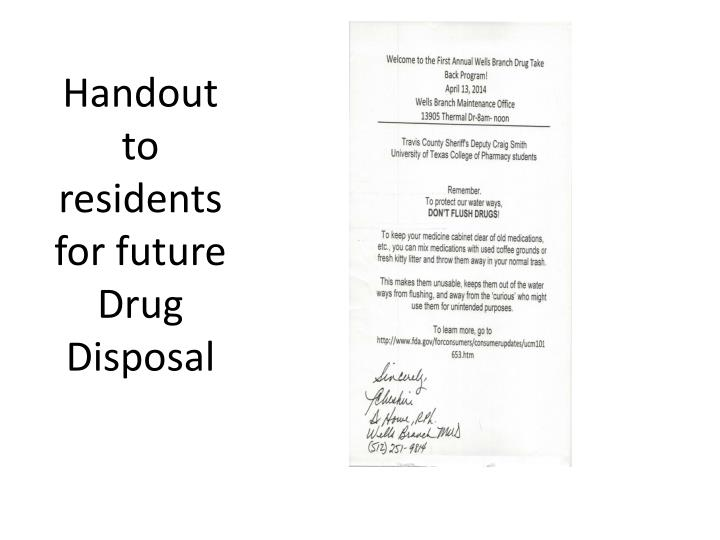Handout to residents for future Drug Disposa