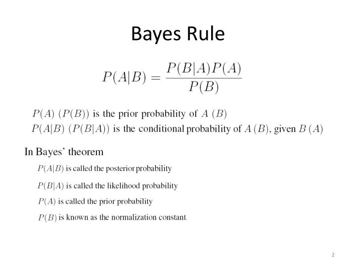 PPT - Using Bayes ' rule to formulate your problem PowerPoint ...