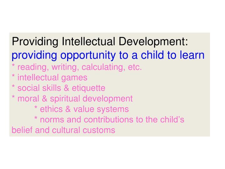 Providing Intellectual Development: