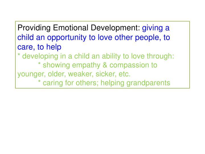 Providing Emotional Development: