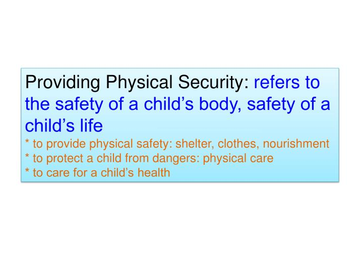 Providing Physical Security: