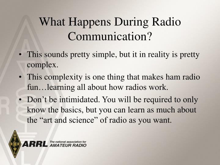 What Happens During Radio Communication?