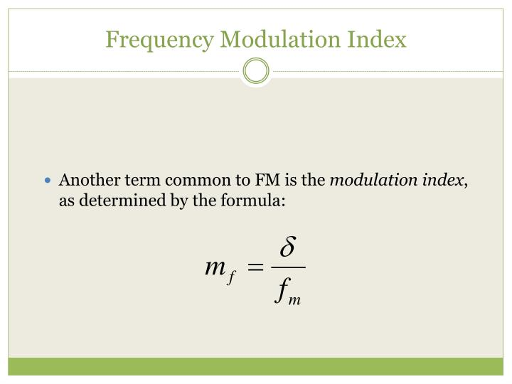 Frequency Modulation Index
