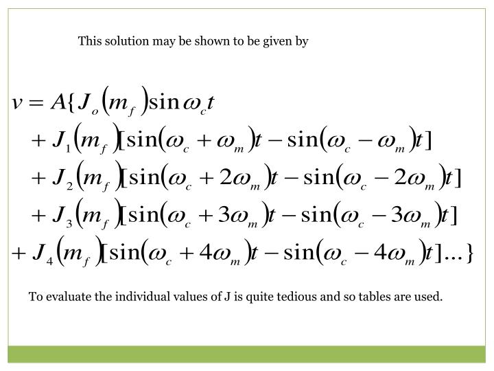This solution may be shown to be given by