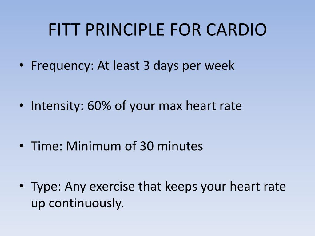 PPT - THE FITT PRINCIPLE AND THE COMPONENTS OF FITNESS ...