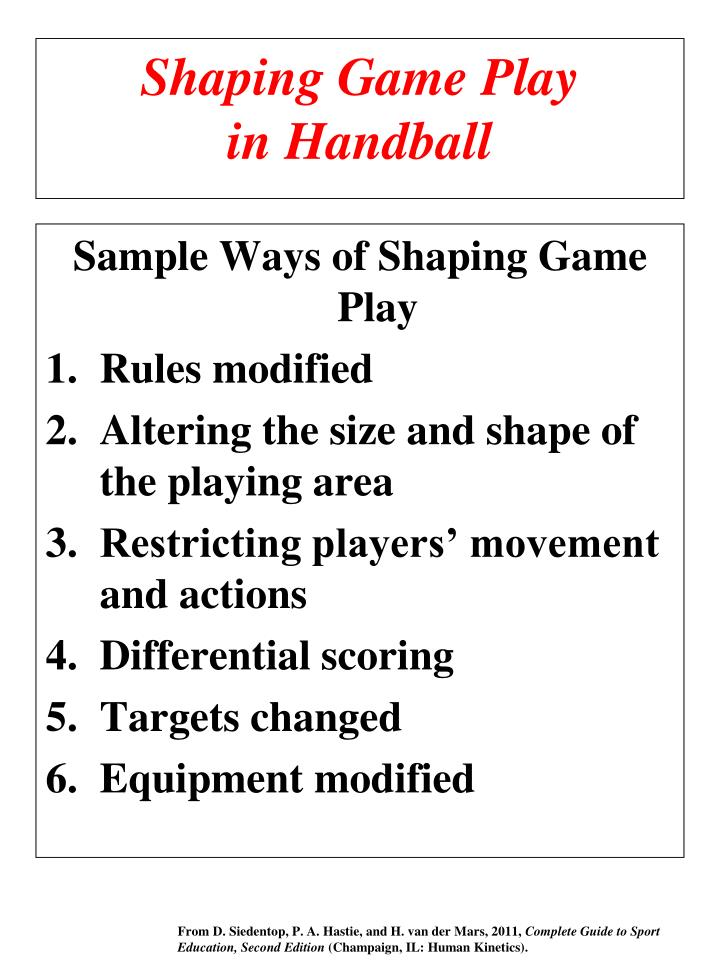 shaping game play in handball n.