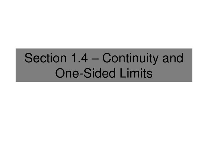 Section 1 4 continuity and one sided limits