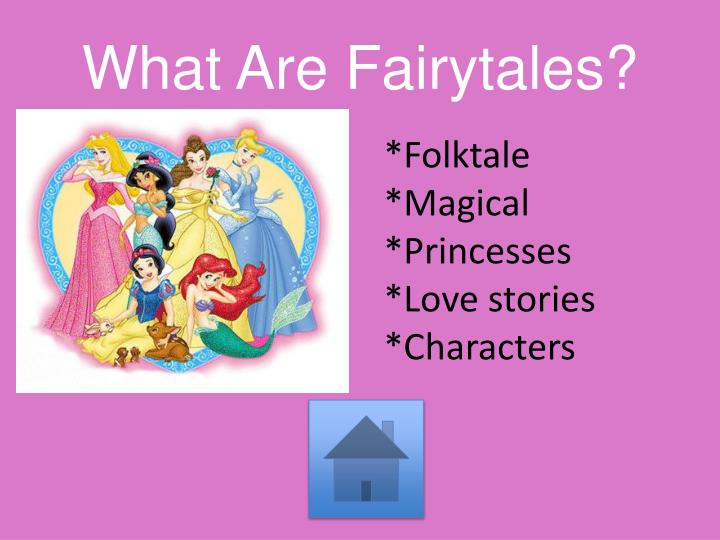 What Are Fairytales?