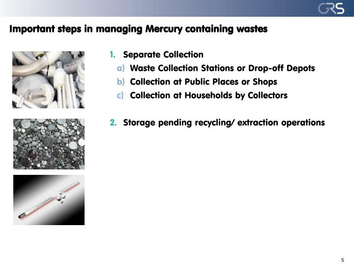 Important steps in managing Mercury containing wastes