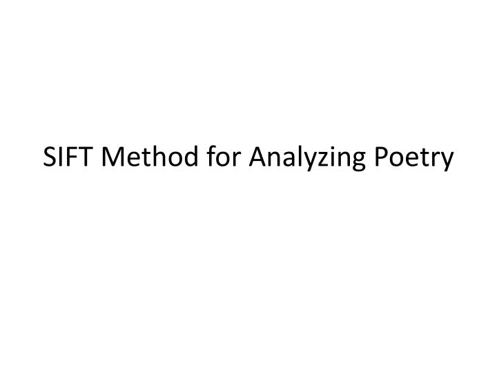 sift method for analyzing poetry n.