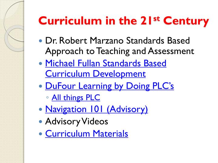 Curriculum in the 21