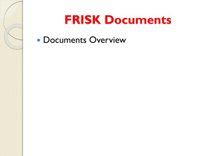 FRISK Documents