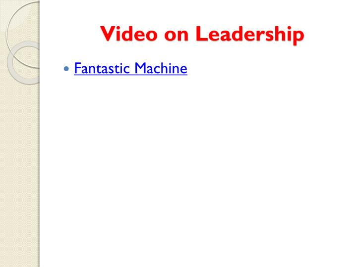 Video on Leadership