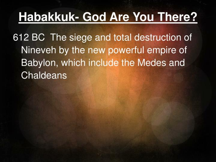 habakkuk god are you there n.