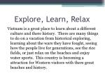 explore learn relax