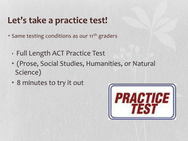 Let's take a practice test!