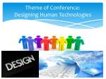 theme of conference designing human technologies