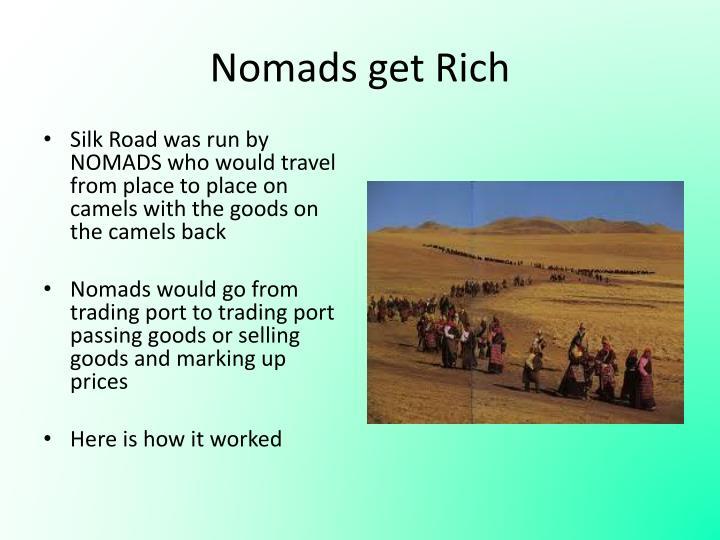 Nomads get Rich