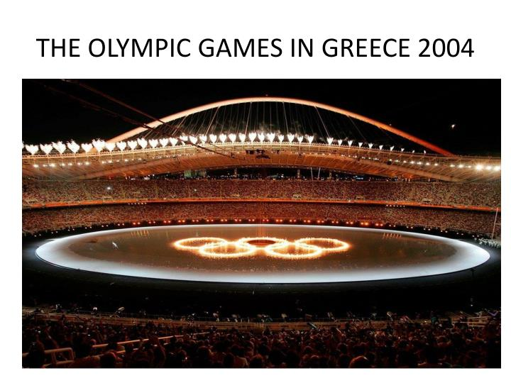 THE OLYMPIC GAMES IN GREECE