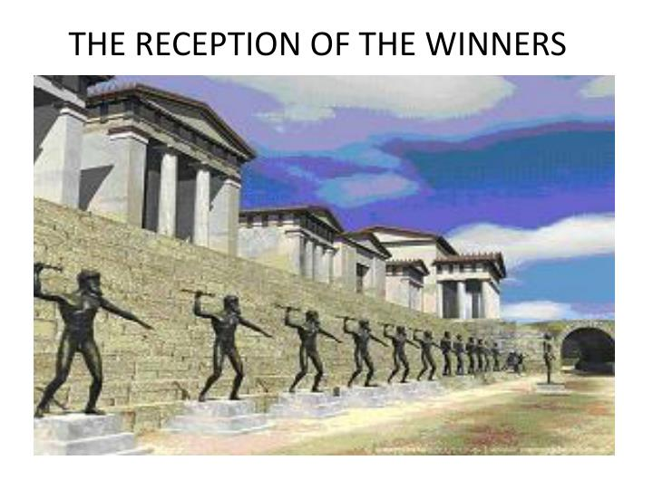 THE RECEPTION OF THE WINNERS