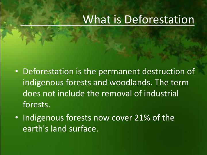 deforestation speech Speech on deforestation deforestation is a worse reality of the present times despite knowing the fact how important trees and forests are for the mankind, human beings are still continuing to cut down trees and clearing the forest land for building and construction.