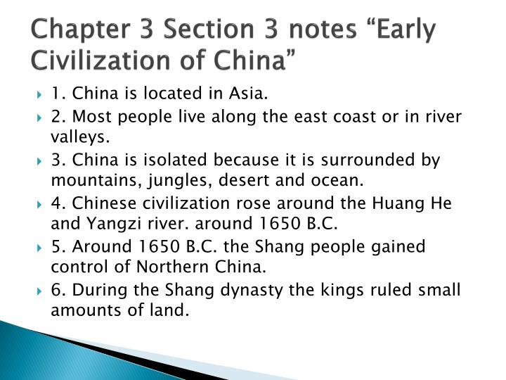 chapter 3 section 3 notes early civilization of china n.