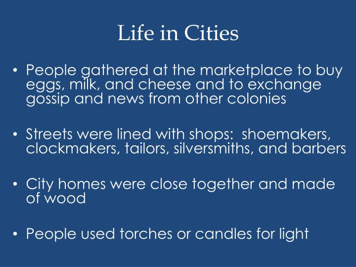 Life in Cities