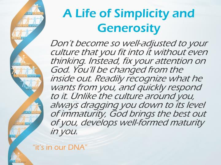 A life of simplicity and generosity1