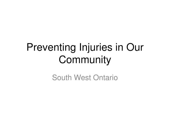preventing injuries in our community n.