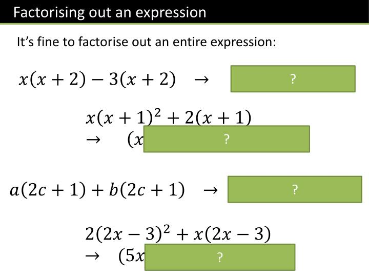 Factorising out an expression