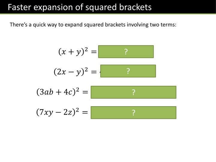 Faster expansion of squared brackets