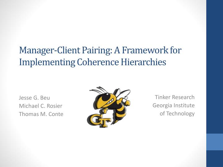 manager client pairing a framework for implementing coherence hierarchies n.