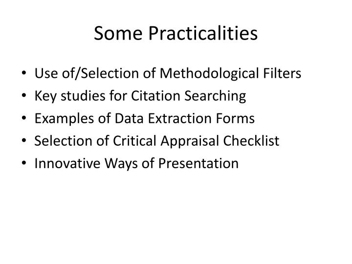 Some Practicalities