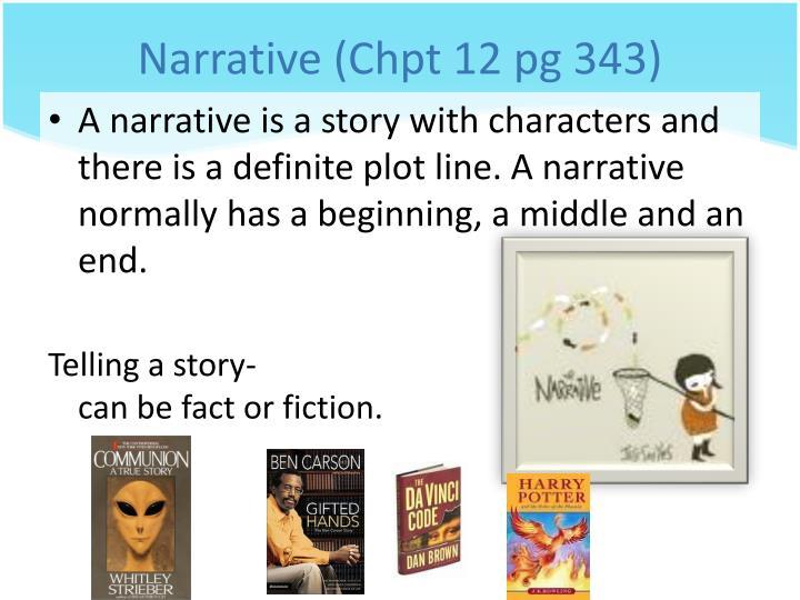 Narrative (Chpt 12 pg 343)