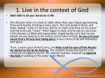 1 live in the context of god6