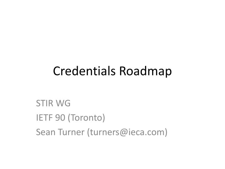 Credentials roadmap