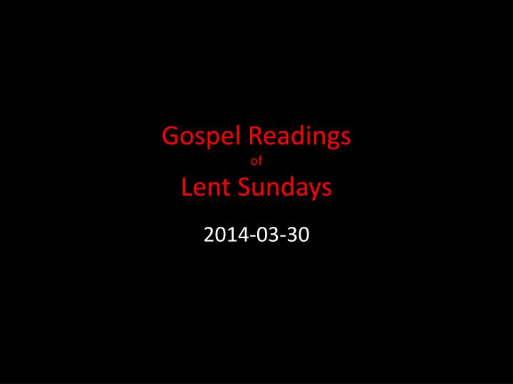 Gospel readings of lent sundays