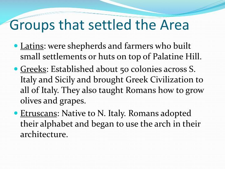 Groups that settled the Area