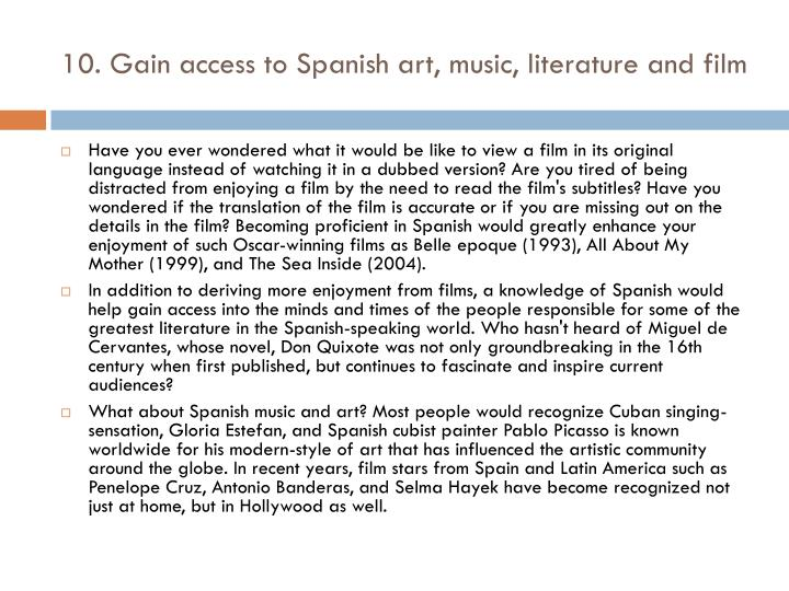 10. Gain access to Spanish art, music, literature and film