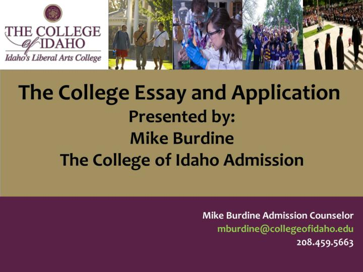 writing the college application essay powerpoint 6 college essay topics by lynn o'shaughnessy on july 9, 2012 in admissions , applying if you (or your child) is a rising senior, now is a good time to get started on the dreaded college essay.