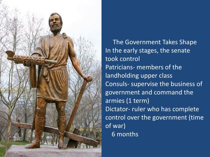 The Government Takes Shape