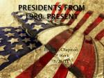 presidents from 1980 present